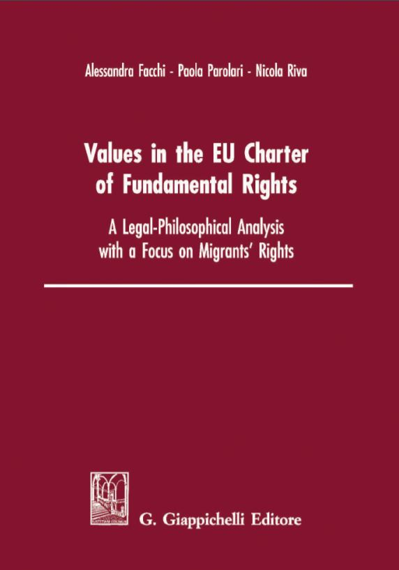 FACCHI A. PAROLARI P. RIVA N. Values in the EU Charter of Fundamental Rights (1)-komprimiert.pdf